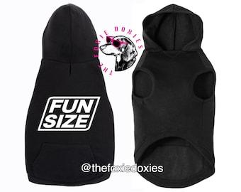 FUN SIZE Dog Hooded Sweatshirt