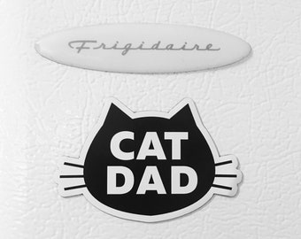 Cat Dad Refrigerator Magnet