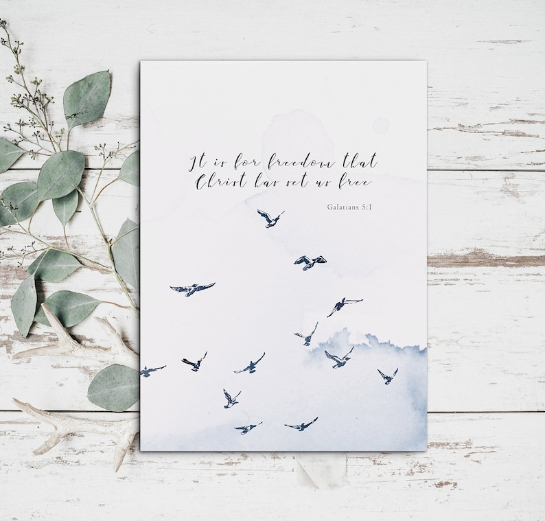 image relating to Free Printable Bible Verses to Frame named It is for flexibility that Christ includes mounted us absolutely free,Galatians 5:1,christian printable,bible verse artwork,scripture artwork,watercolor birds,independence print