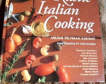 Rustic Italian Cooking  Arlene Feltman-Sailhac