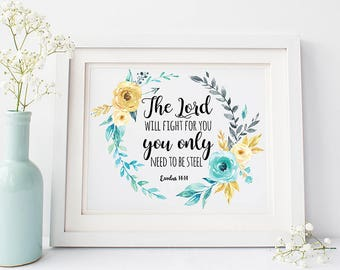 Exodus 14:14 Print The Lord Will Fight For You Bible Verse Printable Inspirational Quote Christian Scripture Quote Print Wall Art Home Decor