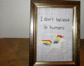 Table Rainbow Unicorn cross-stitch - I don't believe in humans unicorn - 15 x 11 cm