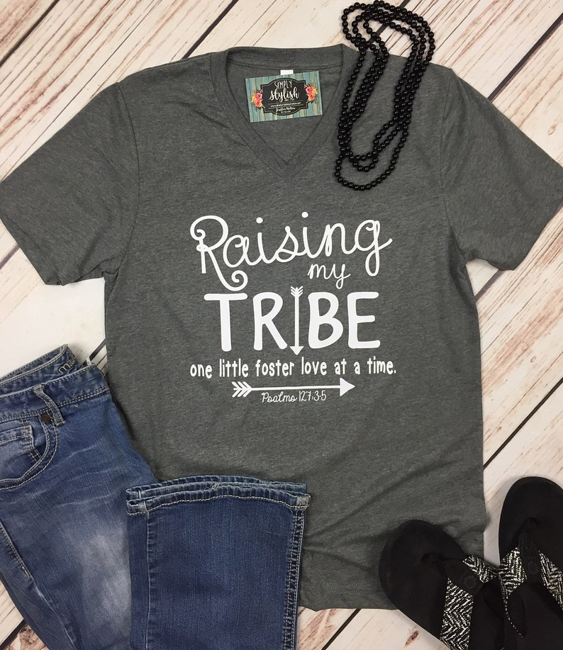 2a99f4f1cc45d3 Raising My Tribe Foster Shirt Foster Parent Shirt Foster