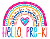 Hello Pre-K Rainbow SVG - Pre-Kindergarten - Back to School SVG - Heart SVG - Hello Svg - Rainbow Heart Svg -Back to School Cutting File