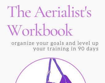 The Aerialist's Workbook
