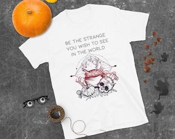 Be the Strange Short-Sleeve Unisex T-Shirt