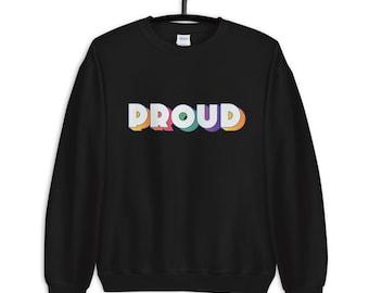 PROUD Sweatshirt