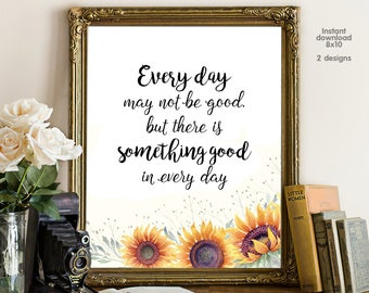 Every day may not be good, bedroom decor, livingroom decor, floral office decor typography inspirational wall decor, Motivational Wall Art