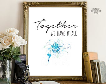Together we have it all, floral office decor typography inspirational wall decor quote printable, Motivational Wall Art