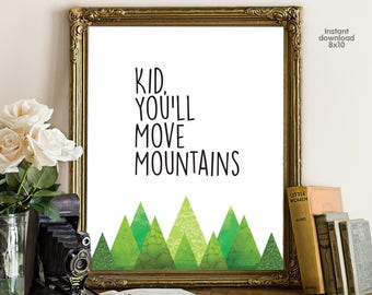 Kid, you will Move Mountains, floral office decor typography inspirational wall decor, Motivational Wall Art