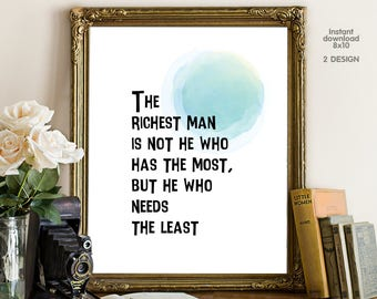 The richest man is not he who has the most, floral office decor typography inspirational wall decor quote printable, Motivational Wall Art