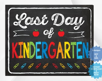 Last day of kindergarten, back to school sign, last day of school chalkboard, Multiple Sizes.
