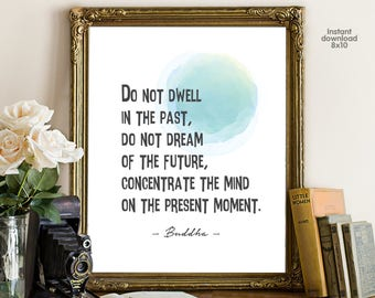 Do not dwell in the past, floral office decor typography inspirational wall decor quote printable, Motivational Wall Art