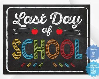 Last day of School , back to school sign, last day of school chalkboard, Multiple Sizes.