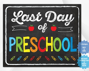 Last day of Preschool, back to school sign, last day of school chalkboard, Multiple Sizes.