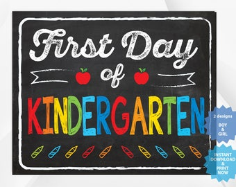 First day of Kindergarten , back to school sign, first day of school chalkboard, Multiple Sizes.
