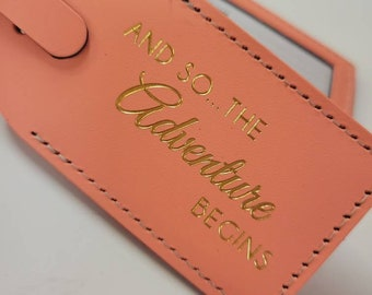 And so the adventure begins Luggage Tag Gifts - Traveler - Wedding - Birthday & More! Made in Massachusetts!