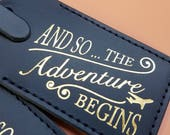 And So The Adventure Begins Luggage Tag Gifts - Traveler - Wedding Favor - Birthday & More! Handmade in MA, USA!