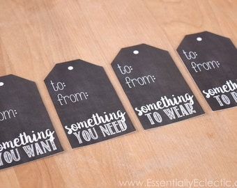 Something You Want, Need, Wear, Read | Printable Christmas Gift Tags | Printable Holiday Gift Tags | Set of 4 | Chalkboard