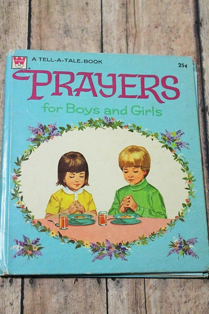 Prayers For Boys and Girls-Vintage children's book-Tell a tale  book-1972-Whitman
