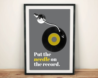 Vinyl Lover Art Print / Poster - Put The Needle on the Record - 45rpm - DJ - Turntable - Hip-Hop - Audiophile - Record Collector