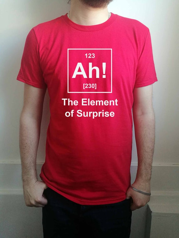 a628203ab93040 Ah the element of surprise periodic table funny mens T-shirt | Etsy