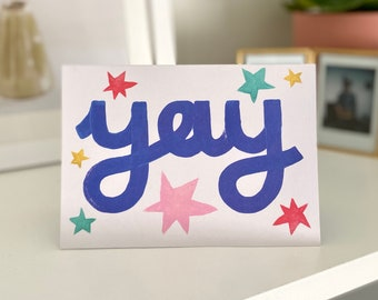 Yay Card | Birthday Celebration | Congratulations | Engagement | Baby | Passed Exams Cards