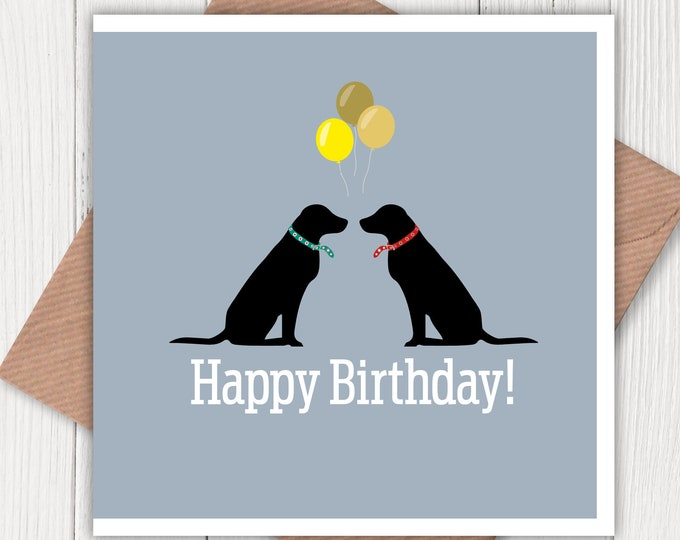 Happy Birthday black Labradors, balloons