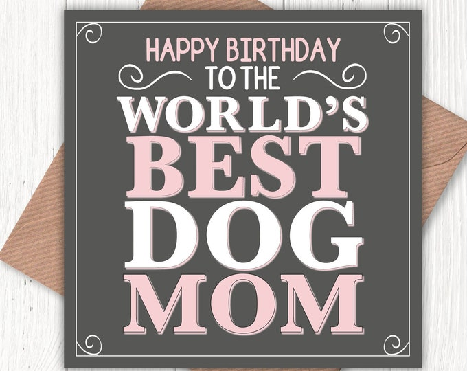 Happy Birthday to the World's Best Dog Mom card, dog lovers, vintage-look greetings cards