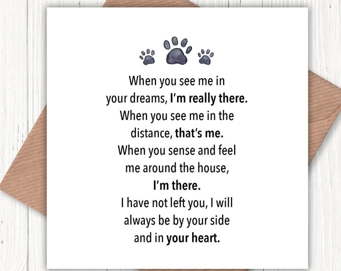 Sorry for the loss of your pet (When you see me in your dreams, I'm really there) card, loss of dog, loss of cat, loss of rescue dog