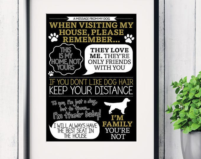 Personalised message from dog funny art print 'When visiting my house…' rules, dog lover print, Father's Day, dog rules print, dog print