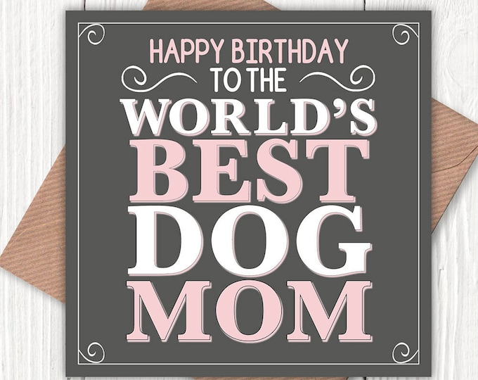 Happy Birthday to the World's Best Dog Mom/Mum card, dog mom, dog mum, dog lovers, vintage-look greetings cards