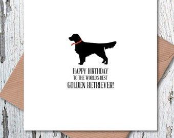 Happy Birthday To The Worlds Best Golden Retriever Card Dog