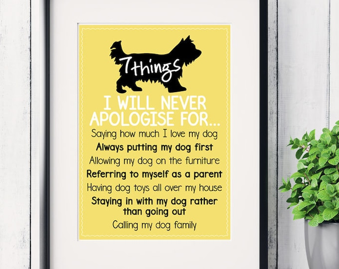 Personalised Father's Day print 7 things I will never apologise, apologize for dog lover print, funny dog print, dog art print