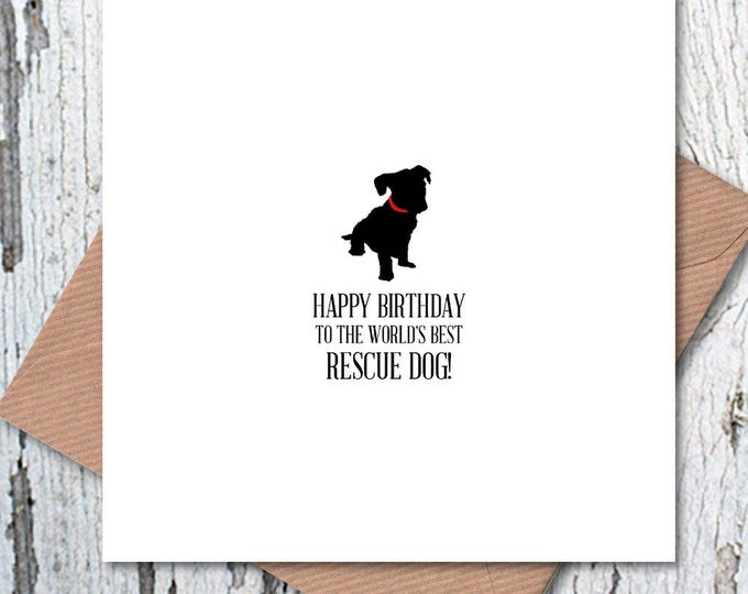 Happy Birthday to the World's Best Rescue Dog Card, dog birthday