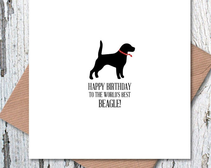 Happy Birthday to the World's Best Beagle Card, dog birthday
