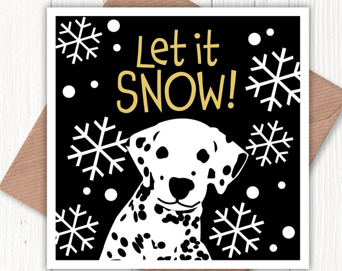 Let it snow! card for dog lovers everywhere