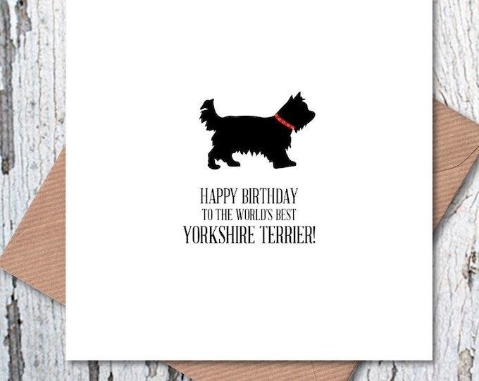 Happy Birthday to the World's Best Yorkshire Terrier Card, dog birthday, dog birthday card