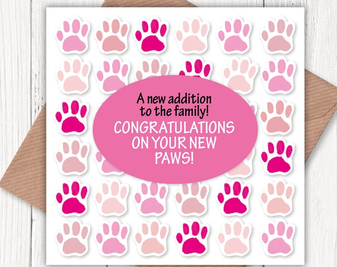 A new addition to the family, Congratulations on your new paws! card, new dog card, new puppy card, pink, new cat card