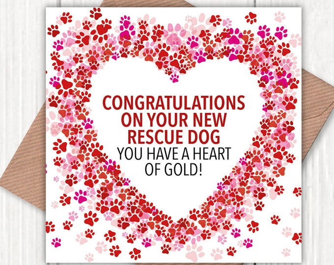 Congratulations on Your New Rescue Dog greetings card, mixed breeds