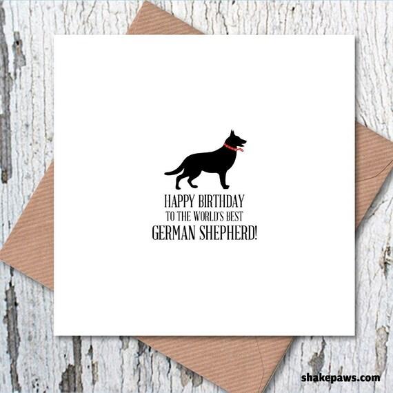 Happy Birthday To The Worlds Best German Shepherd Card Dog Etsy