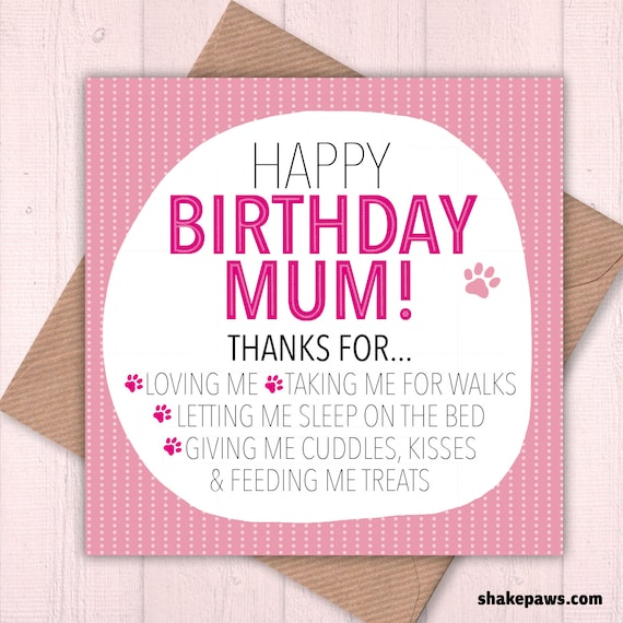 Happy Birthday Mum From Your Dog Lover Cards