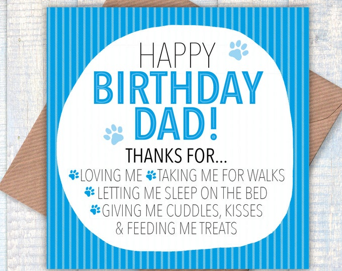 Happy Birthday Dad from your Dog! dog lovers cards, dog dad