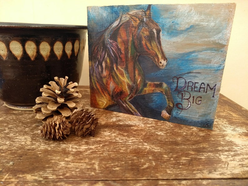 Freestanding wooden ornament for the home Dream Big Inspirational Quote With Watercolour Pencil Artwork and Horse Drawing on Reclaimed Wood