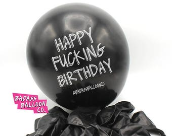 Mature Happy Fcking Birthday Balloons Funny Rude Party Badass Supplies