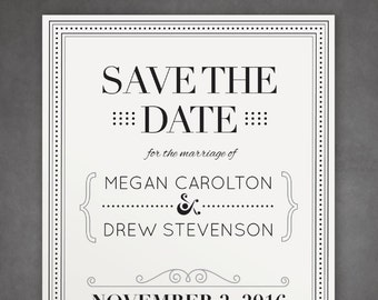 The Megan, Save The Date - Elegant, Unique and Sophisticated with Cool Border — Print at Home - DIY! Traditional yet Modern Suite.