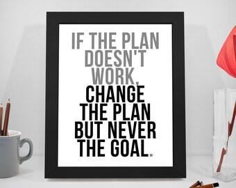 Plan Printable Quotes, Goal Sayings, Change Print Art, Work Inspirational Prints, Motivational Quote