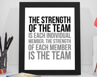 The Strength Of The Team Is Each Individual Member, Office Wall Decor, Office  Wall