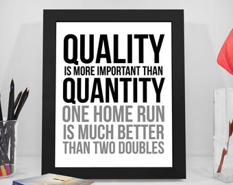 Quality Is More Important Than Quantity, Quality Quotes, Quantity Quotes, Business Prints, Quality Poster, Office Decor, Office Art