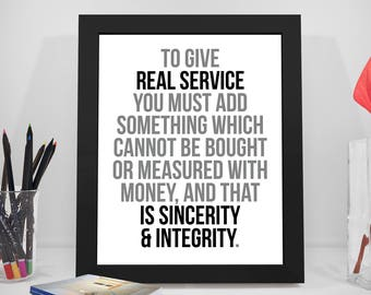 To Give Real Service, Real Service Quotes, Sincerity Quotes, Integrity Print Art, Business Prints, Real Service, Office Decor, Office Art